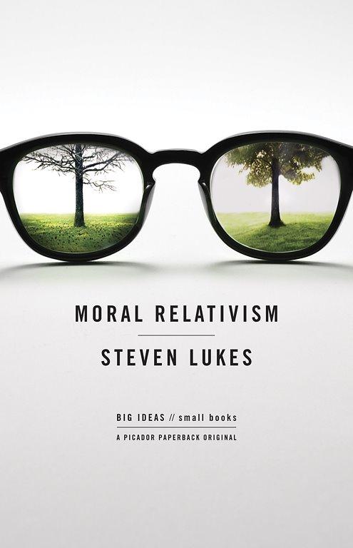 moral relativism steven lukes