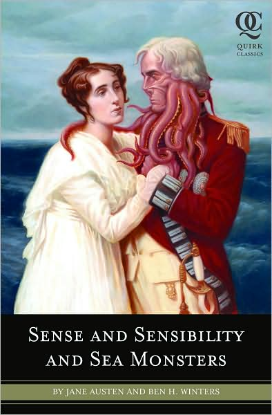 Sense and Sensibilty and Sea Monsters Ben H. Winters, Jane Austen