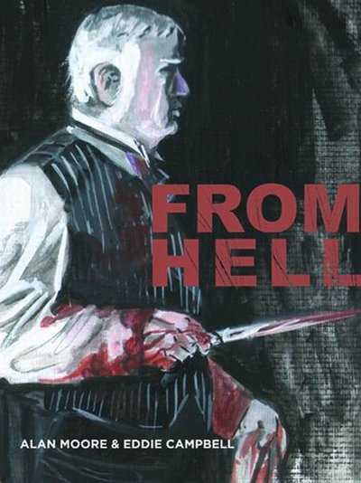 Eddie Campbell Alan Moore From Hell psychogeography