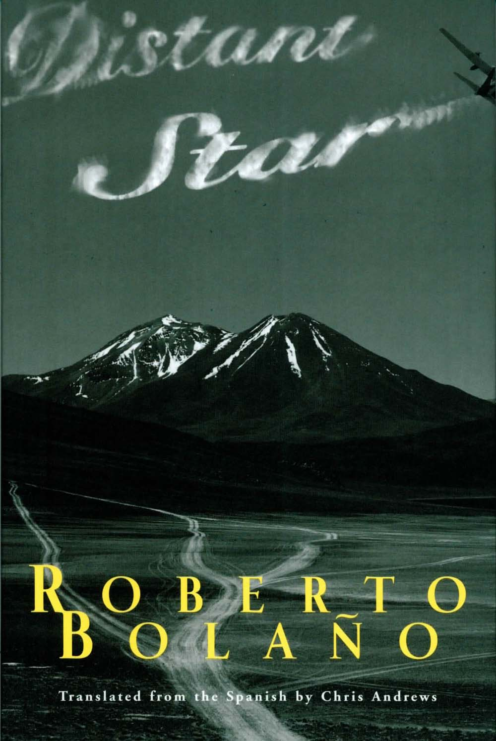 Distant Star: Roberto Bolano, Chris Andrews: 9780811215862