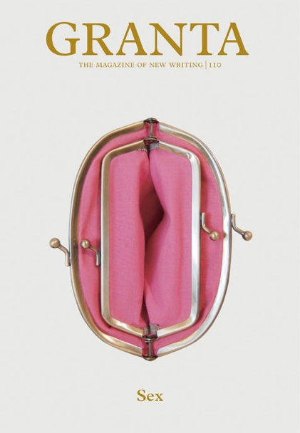 Subtly titled Sex, issue 110 of the long-running literary journal Granta ...