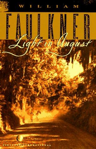 Light in August — William Faulkner – Biblioklept